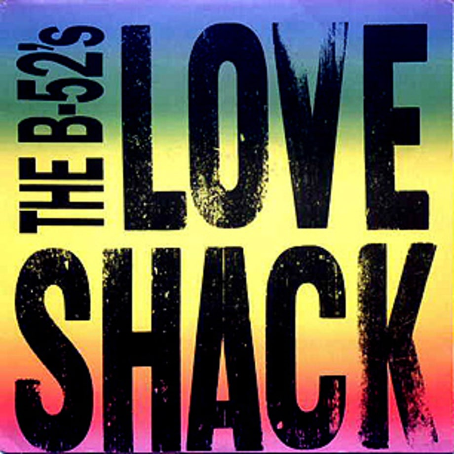 The B-52's, 'Love Shack'