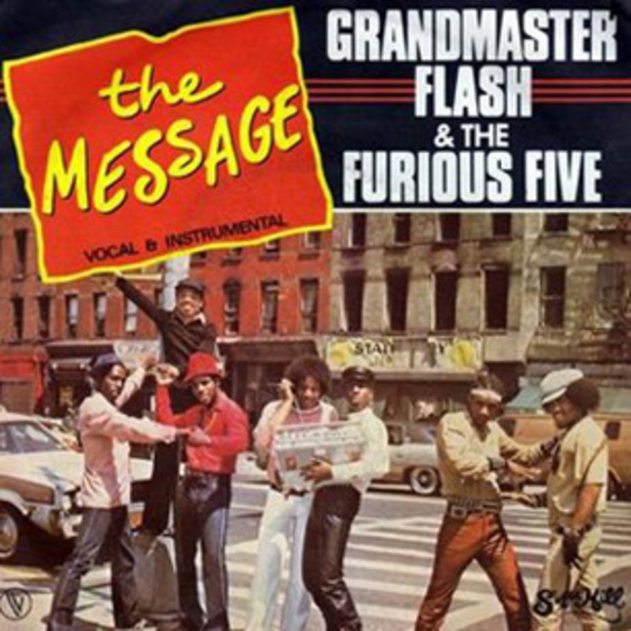 Grandmaster Flash and the Furious Five, 'The Message'
