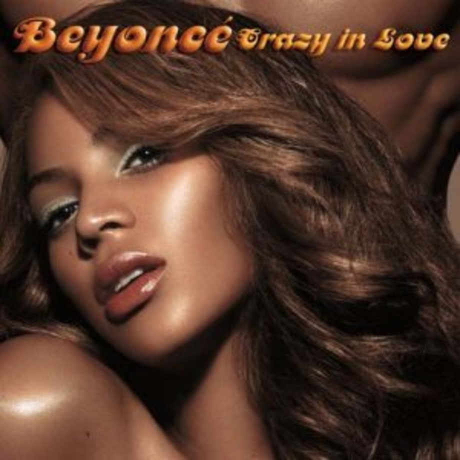 Beyonce feat. Jay-Z, 'Crazy in Love'