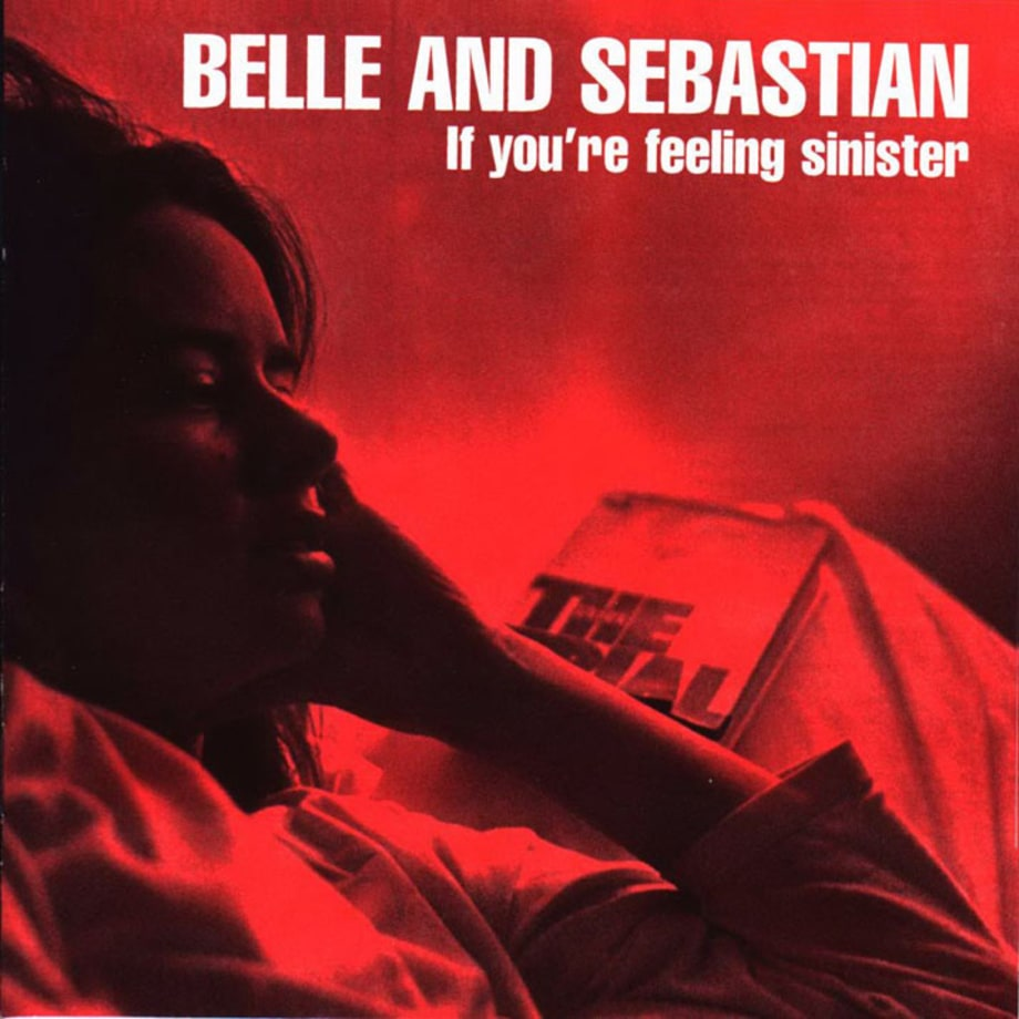 Belle and Sebastian, 'If You're Feeling Sinister'