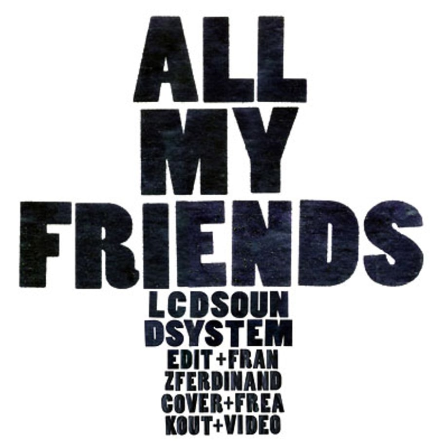 LCD Soundsystem, 'All My Friends'
