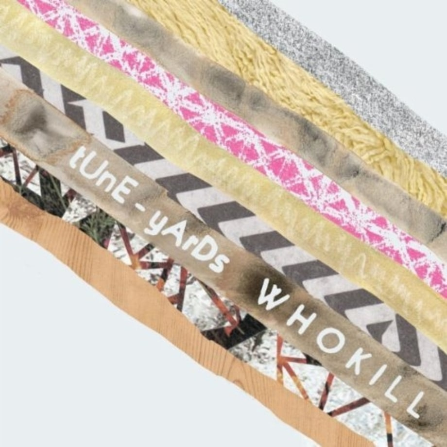 Tune-Yards, 'Whokill'