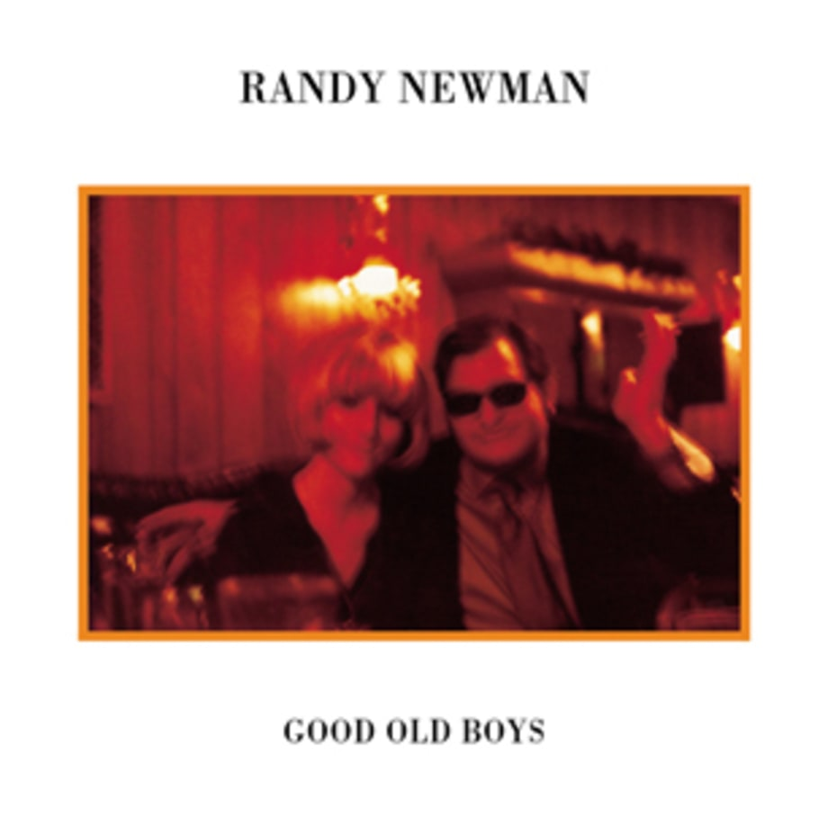 Randy Newman, 'Good Old Boys'
