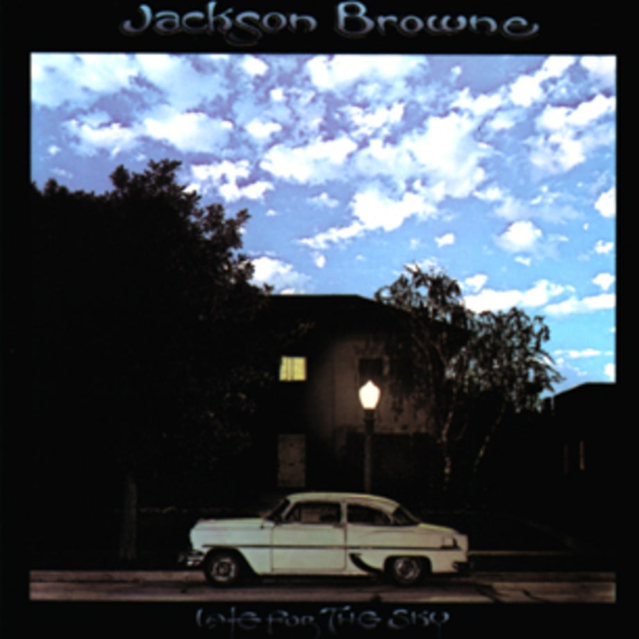 Jackson Browne, 'Late for the Sky'