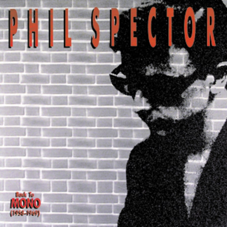 Phil Spector, 'Back to Mono (1958-1969)'