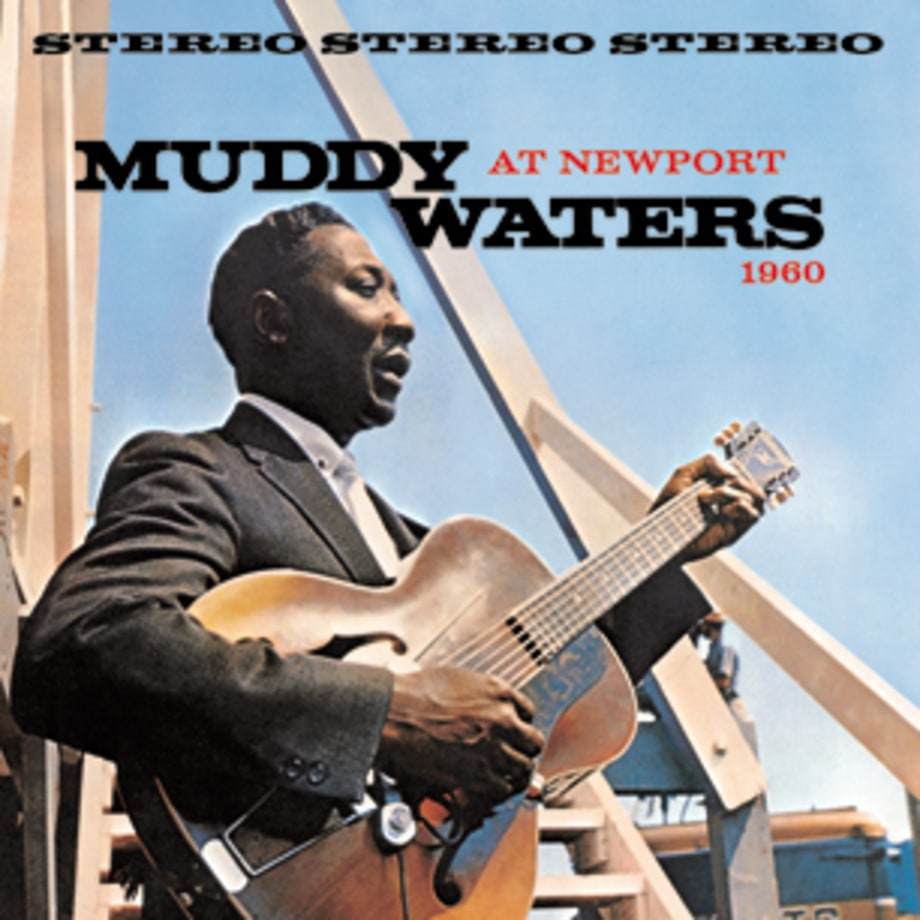 Muddy Waters, 'At Newport 1960'