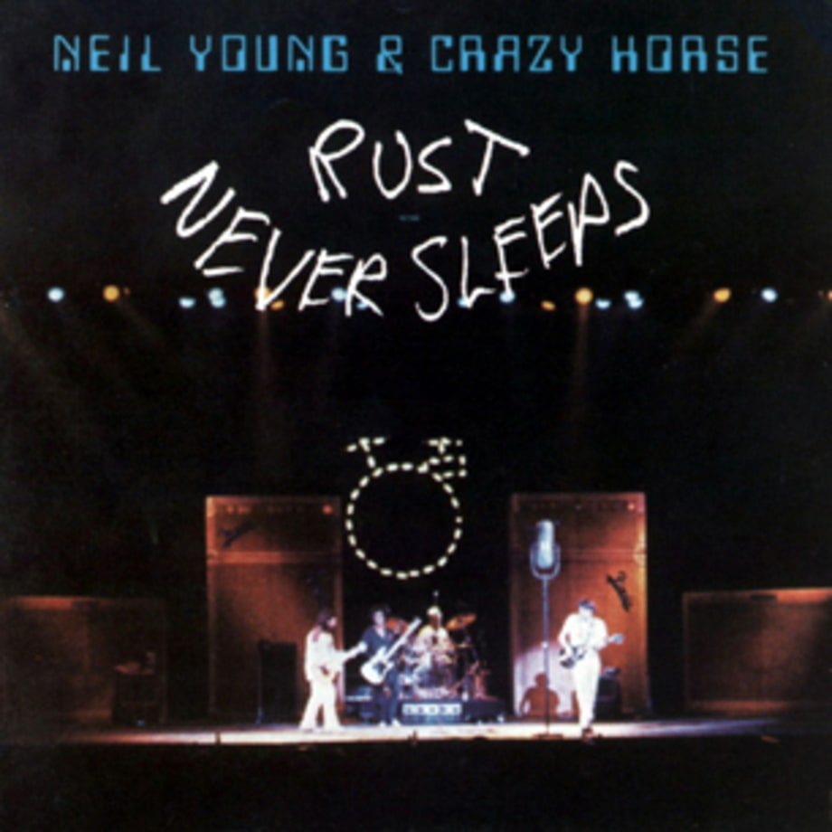 Neil Young and Crazy Horse, 'Rust Never Sleeps'