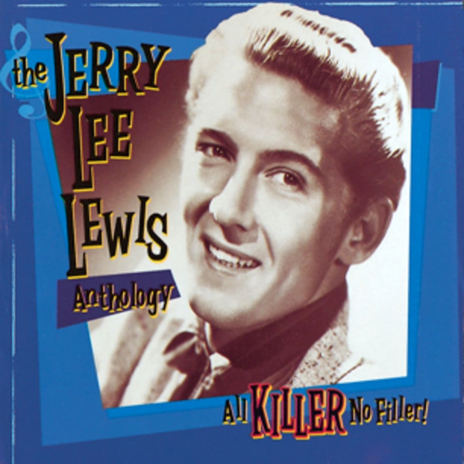 Jerry Lee Lewis, 'All Killer, No Filler!'