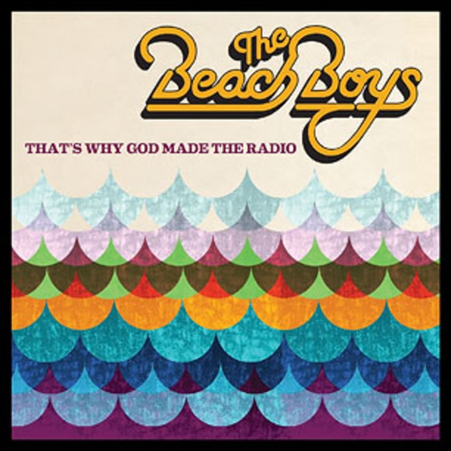 The Beach Boys, 'That's Why God Made the Radio'