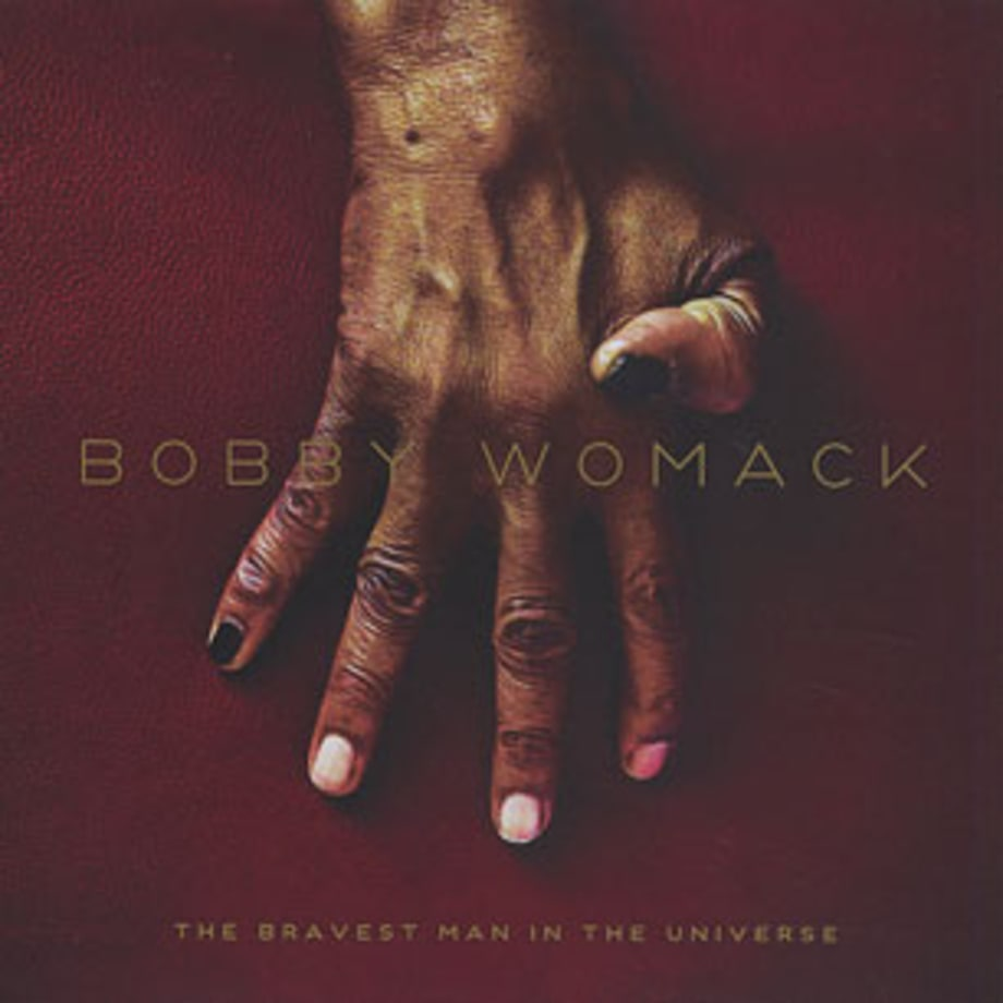 Bobby Womack, 'The Bravest Man in the Universe'