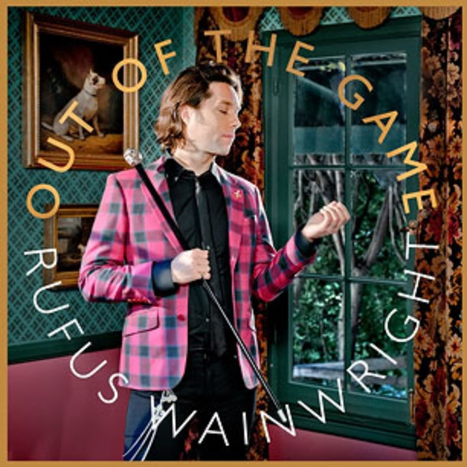 Rufus Wainwright, 'Out of the Game'