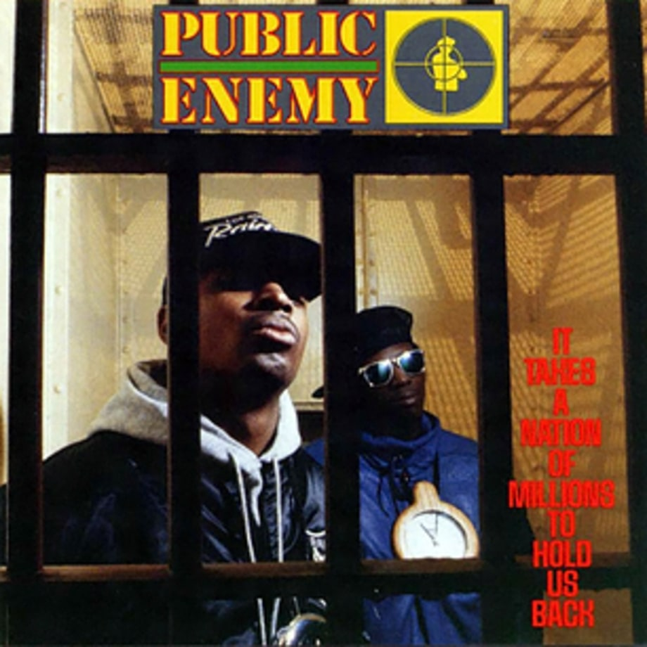 Public Enemy, 'It Takes A Nation Of Millions To Hold Us Back' (1988)