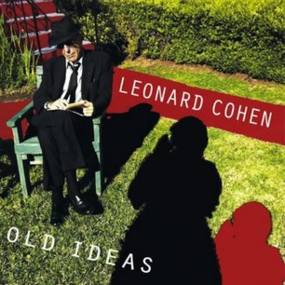 Leonard Cohen, 'Old Ideas'