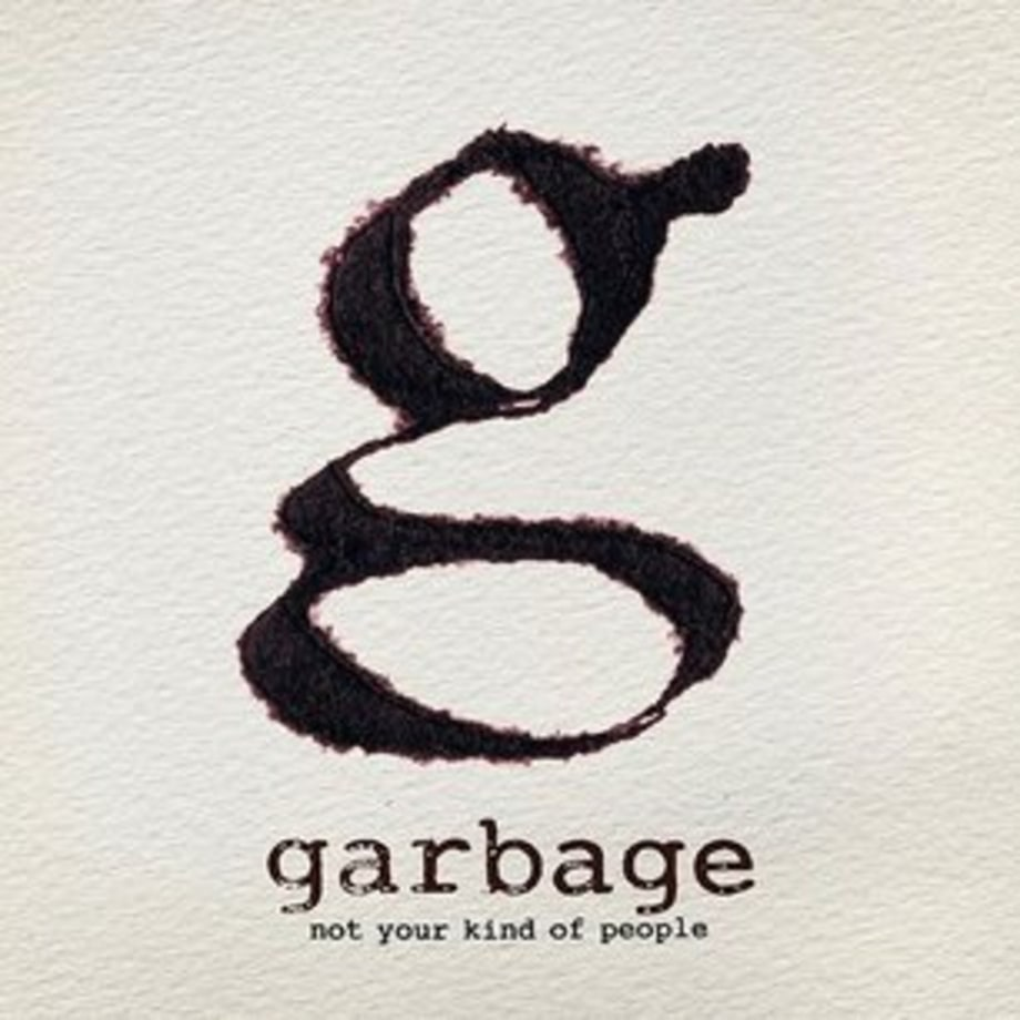 Garbage, 'Not Your Kind of People'