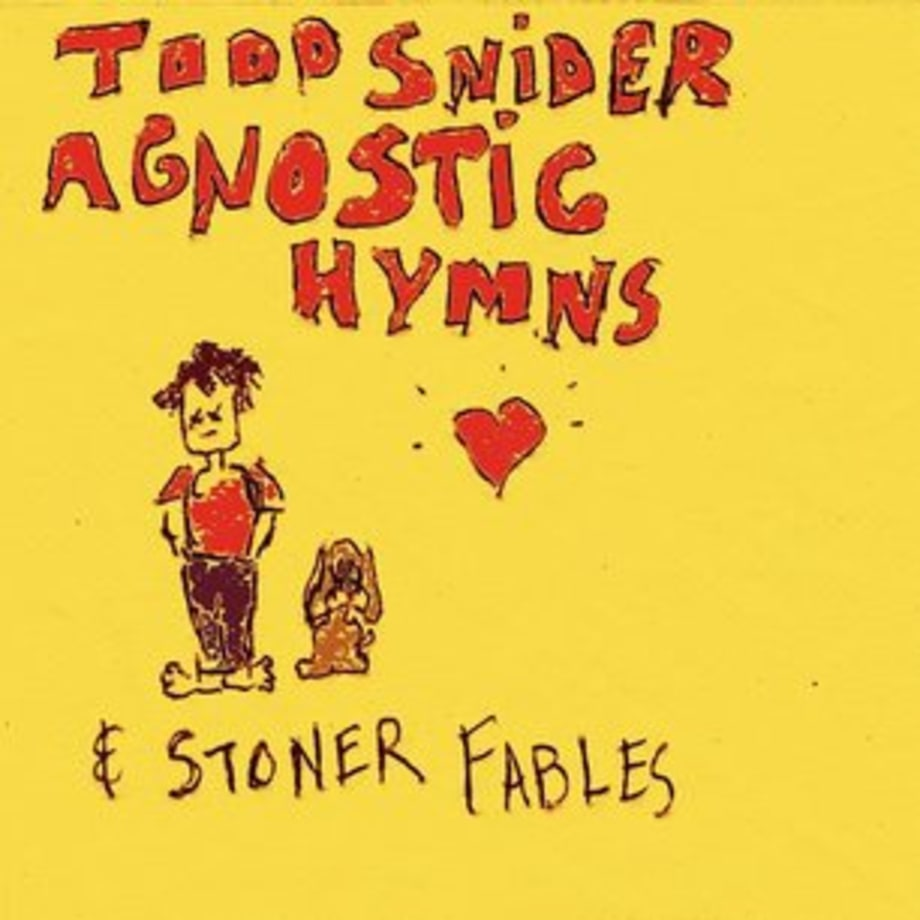 Todd Snider, 'Agnostic Hymns & Stoner Fables'
