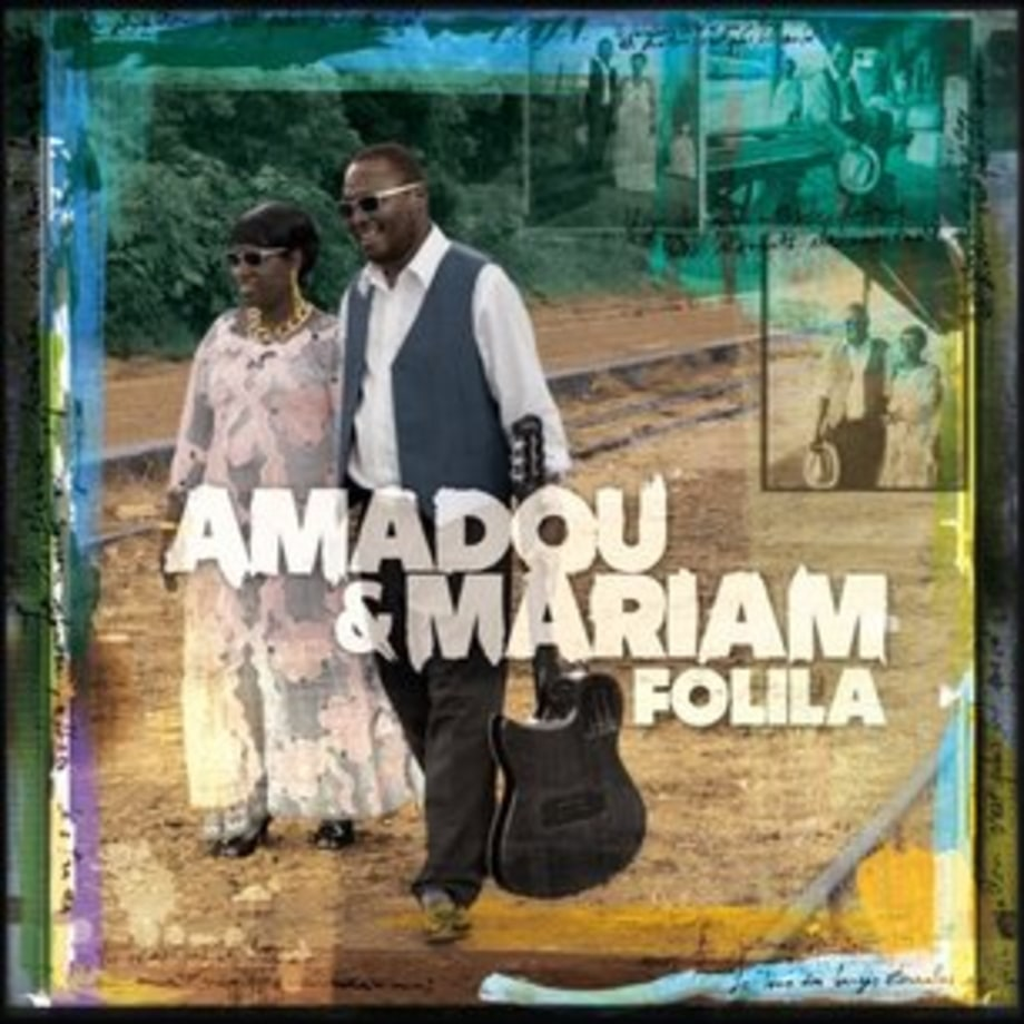 Amadou and Mariam, 'Folila'