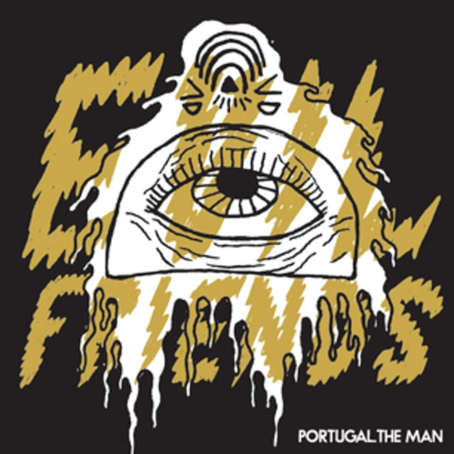 Portugal. The Man, 'Evil Friends'  (6/4)