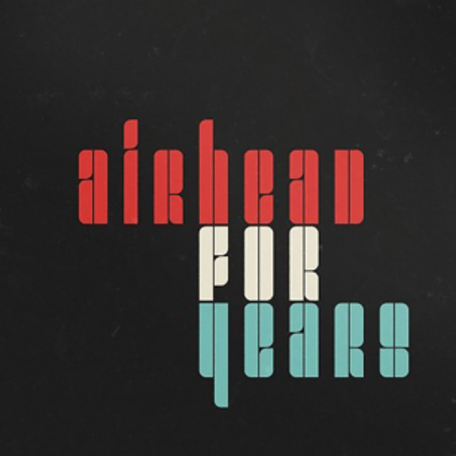 Airhead, 'For Years' (6/10)