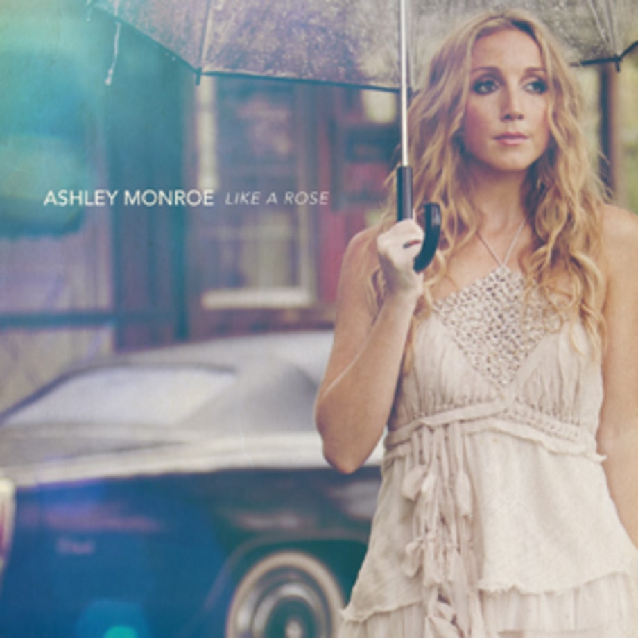 ‪Ashley Monroe‬, 'Like a Rose'