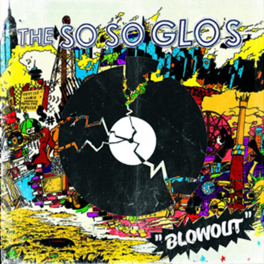 ‪So So Glos‬, 'Blowout'