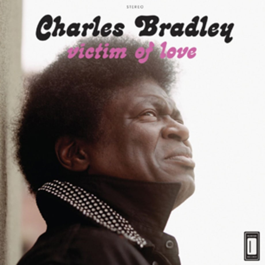 ‪Charles Bradley‬, 'Victim of Love'