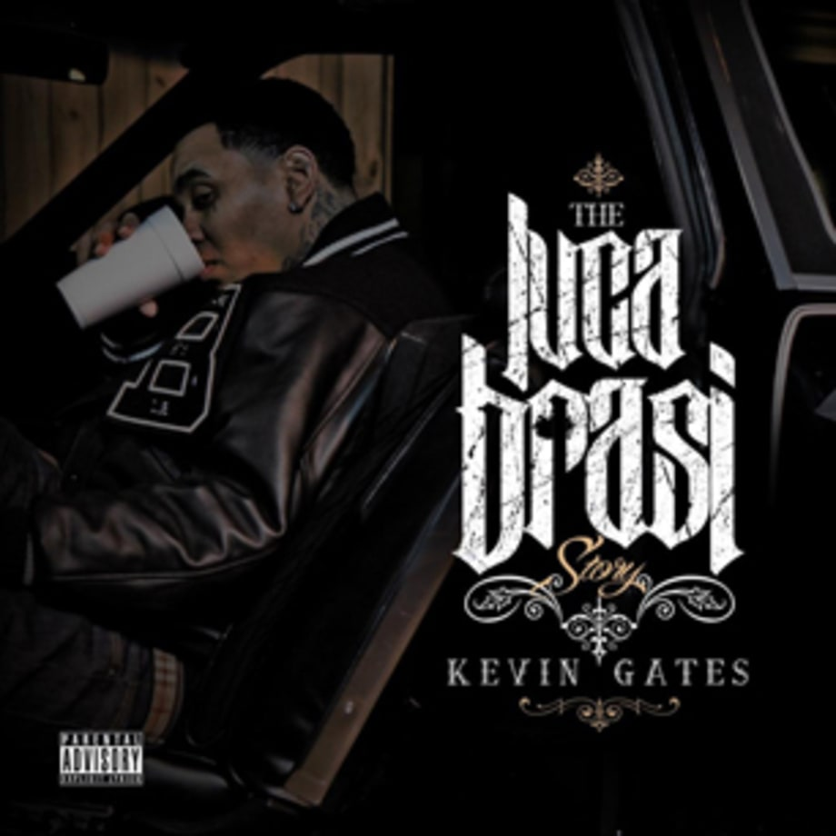 ‪Kevin Gates‬, 'The Luca Brasi Story'