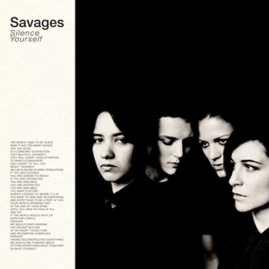 Savages, 'Silence Yourself'