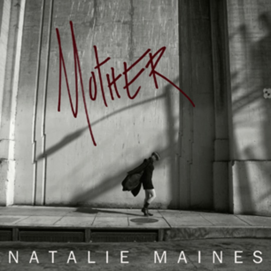 Natalie Maines, 'Mother'