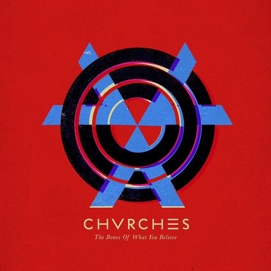 Chvrches, 'The Bones of What You Believe'