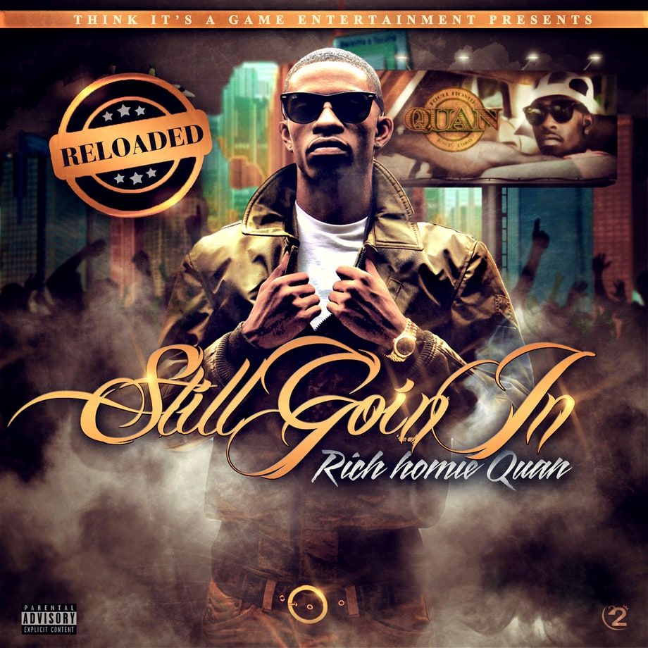 Rich Homie Quan, 'Still Goin' In Reloaded'