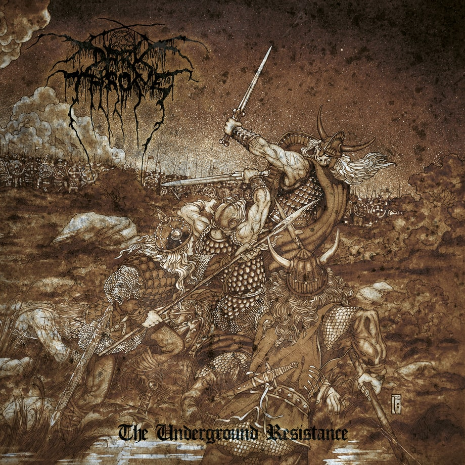 Darkthrone, 'The Underground Resistance'