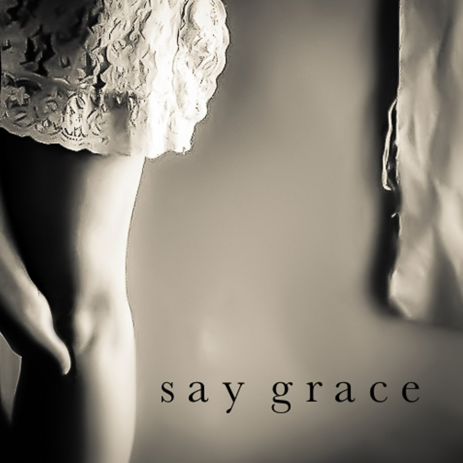 Sam Baker, 'Say Grace'
