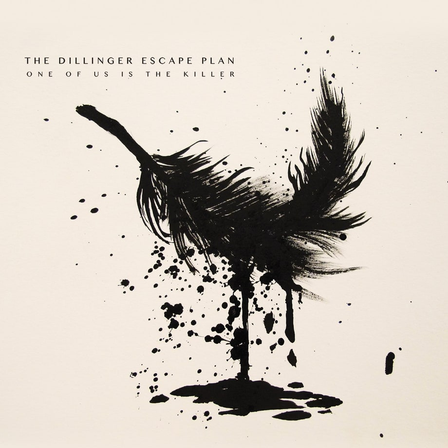 Dillinger Escape Plan, 'One of Us Is the Killer'