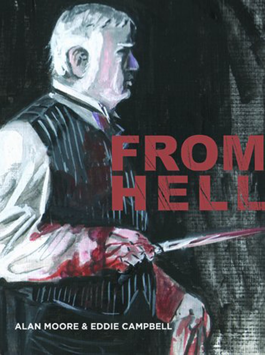 'From Hell,' Alan Moore and Eddie Campbell