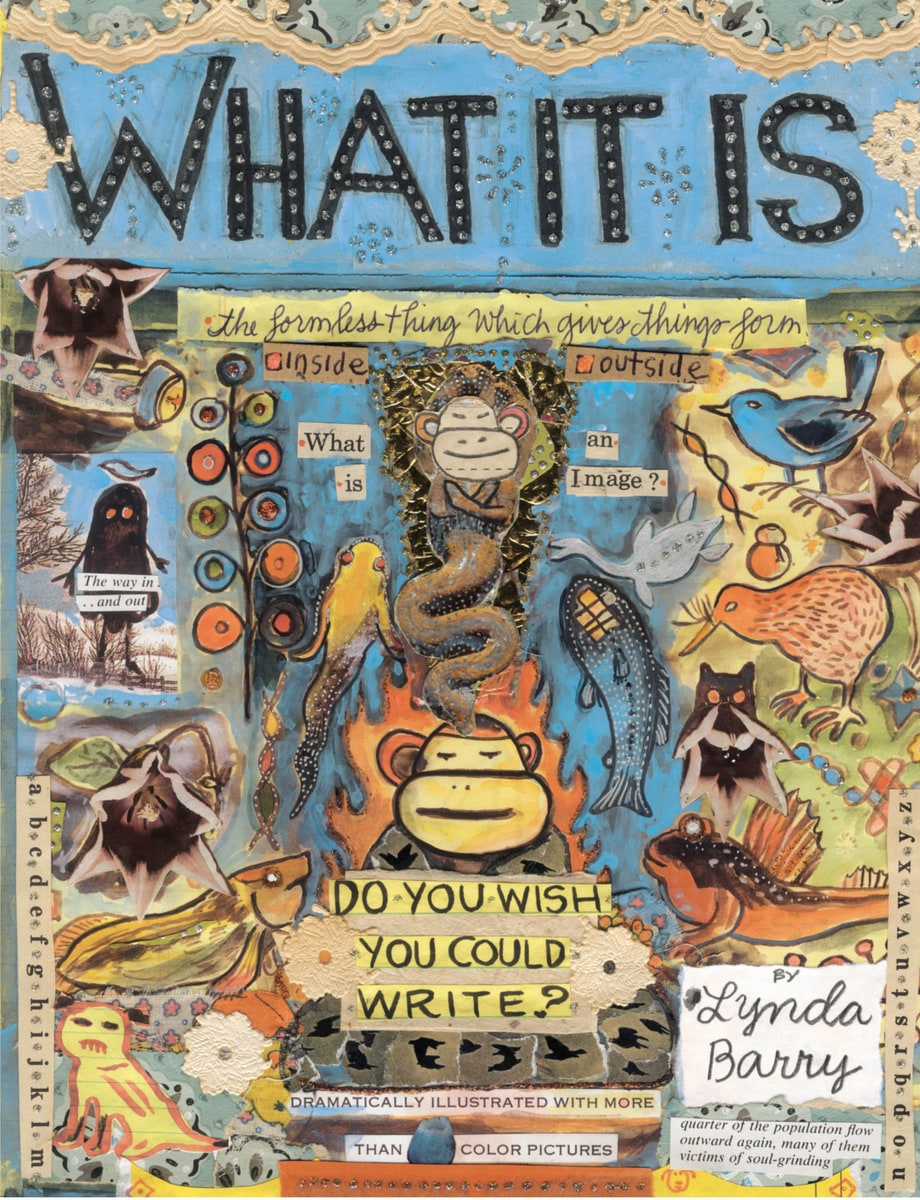 'What It Is,' Lynda Barry