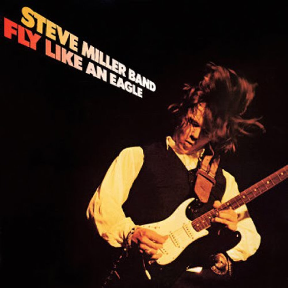 Steve Miller Band, 'Fly Like an Eagle' (1976)