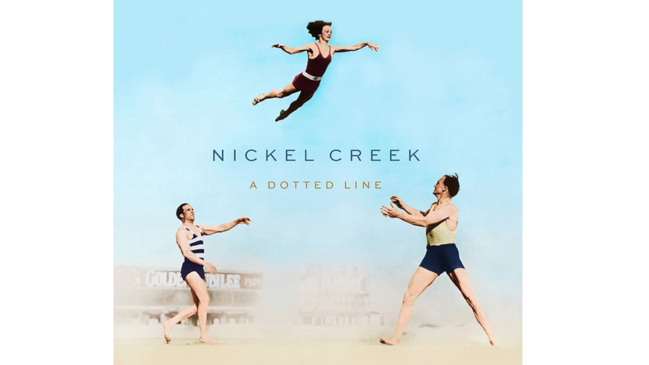 Nickel Creek, 'A Dotted Line'