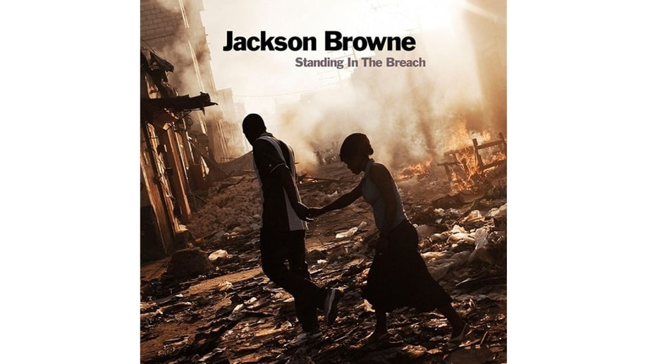 Jackson Browne, 'Standing in the Breach'