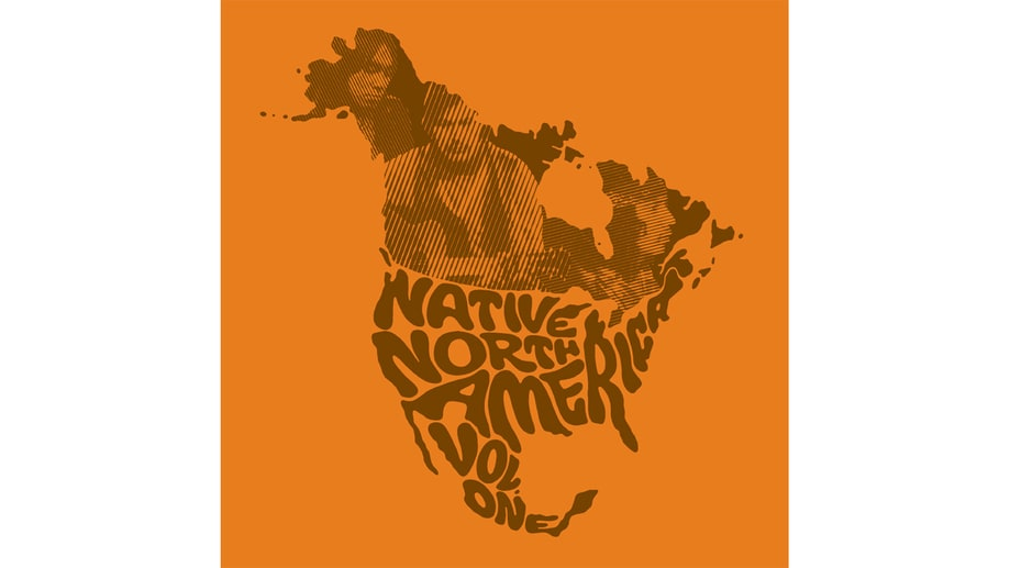 Various Artists, 'Native North America Vol. 1: Aboriginal Folk, Rock and Country 1966-1985'