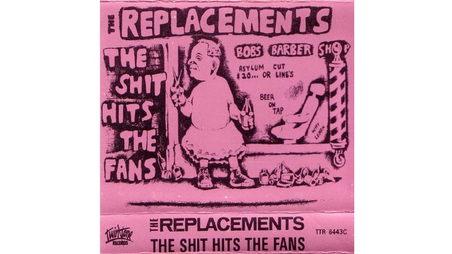 The Replacements, 'The Shit Hits the Fans' (1985)