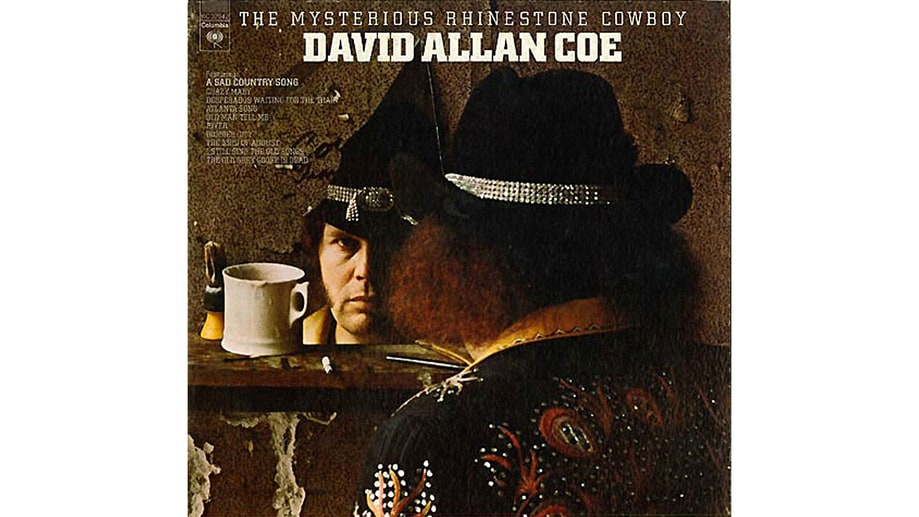 David Allen Coe The Mysterious Rhinestone Cowboy 1974 50 Country Albums Every Rock Fan