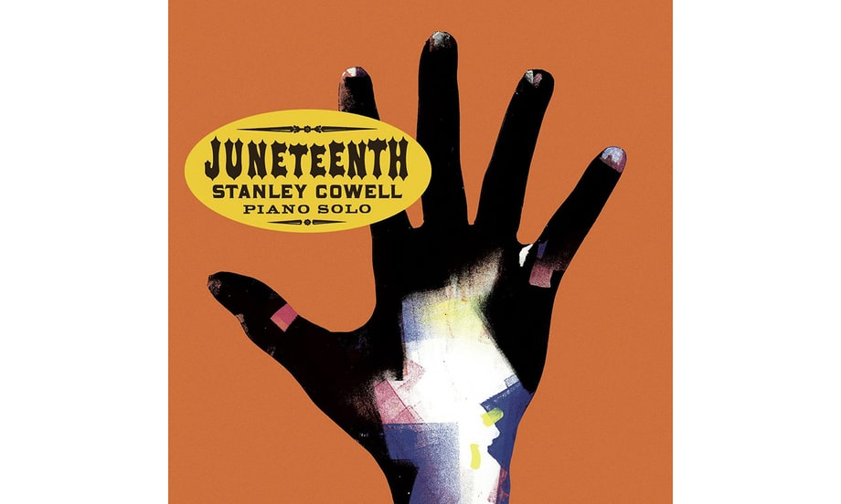 Stanley Cowell, 'Juneteenth'