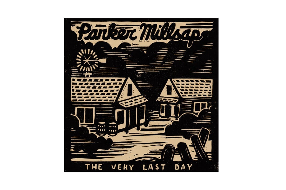 Parker Millsap, 'The Very Last Day'