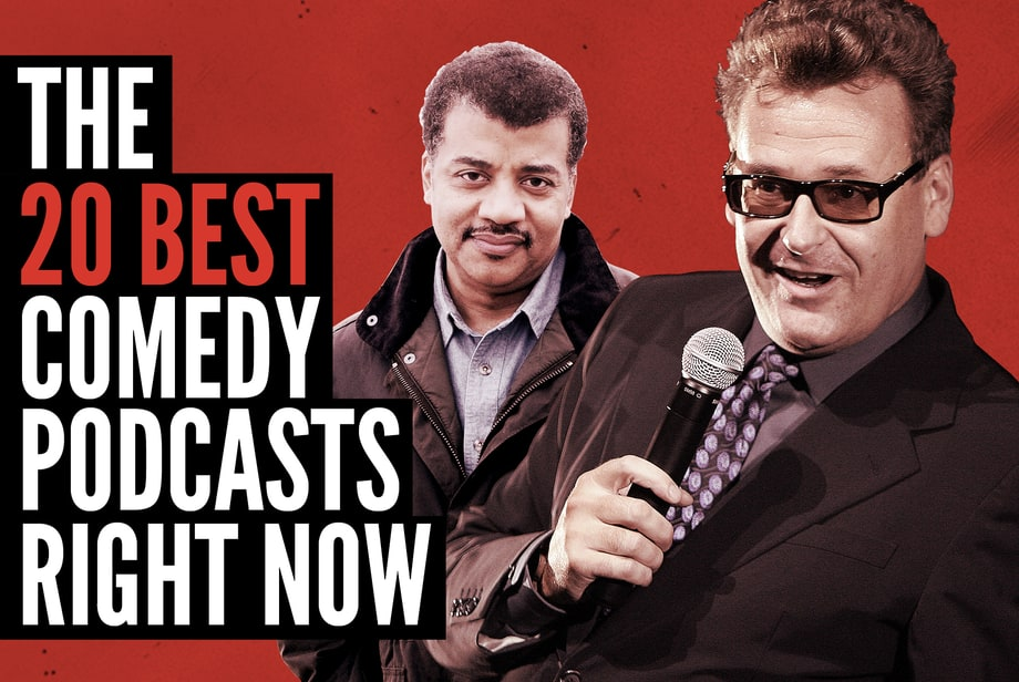 Listen Up: The 20 Best Comedy Podcasts Right Now