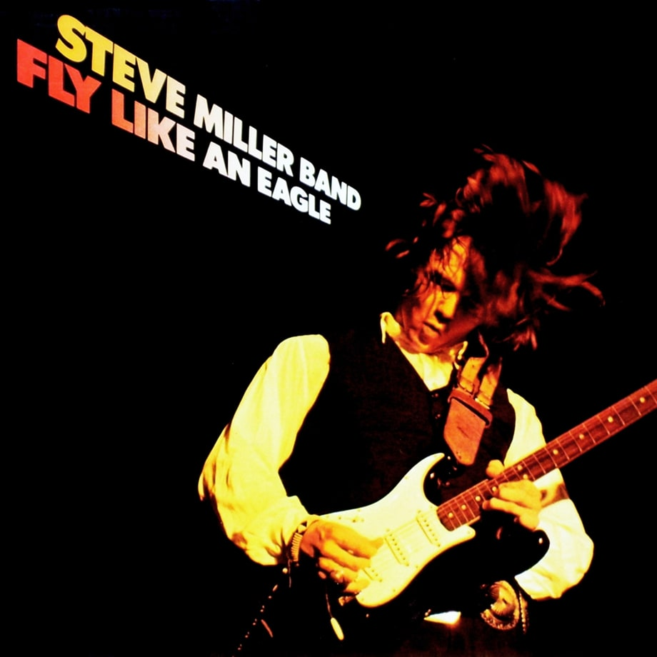 Steve Miller Band, 'Fly Like an Eagle'