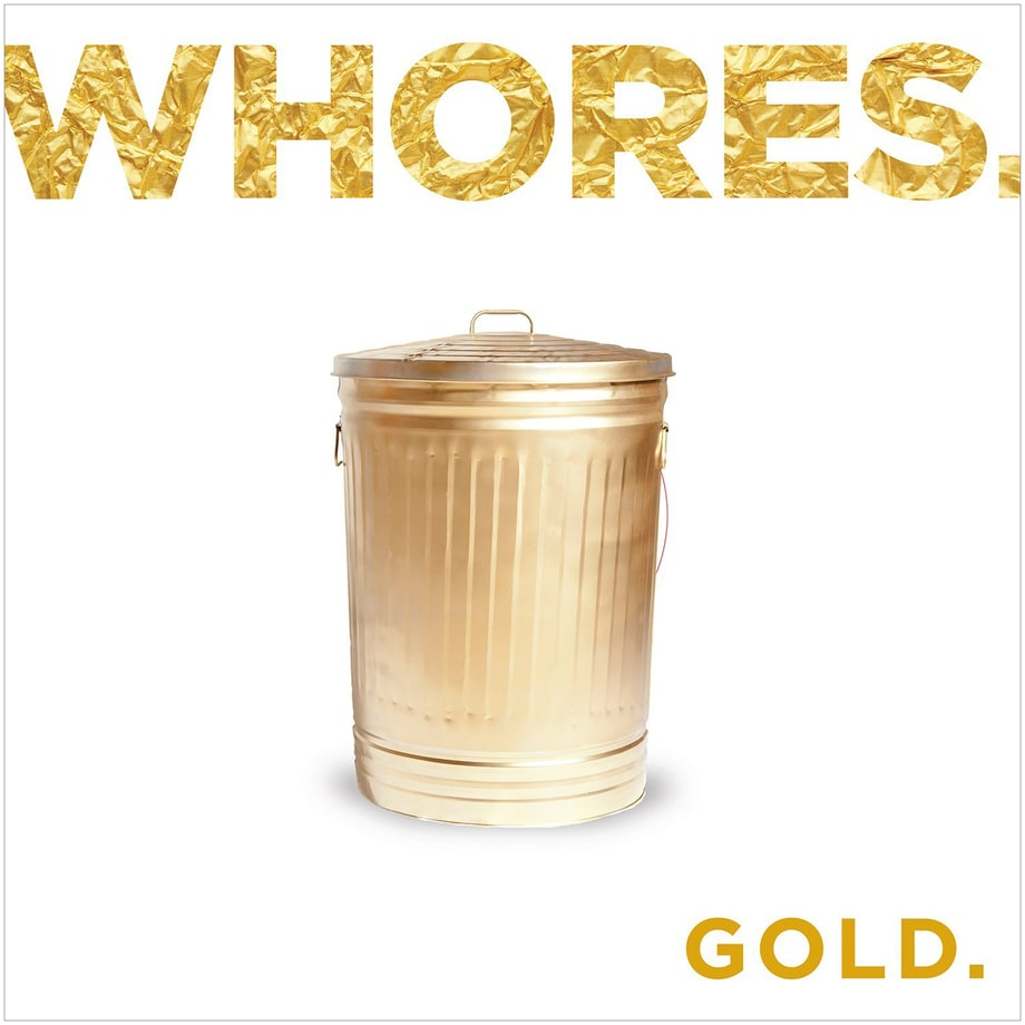 Whores., 'Gold'