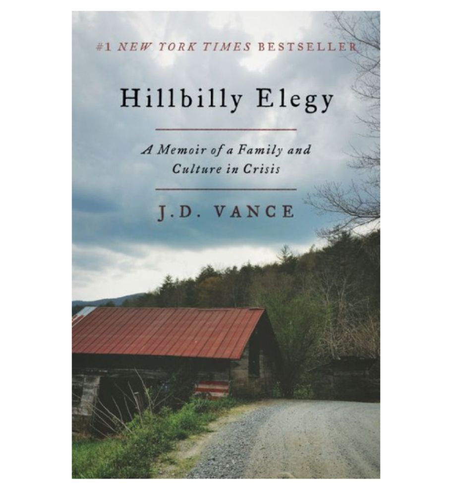Hillbilly Elegy: A Memoir of a Family and Culture in Crisis, J.D. Vance (Harper)