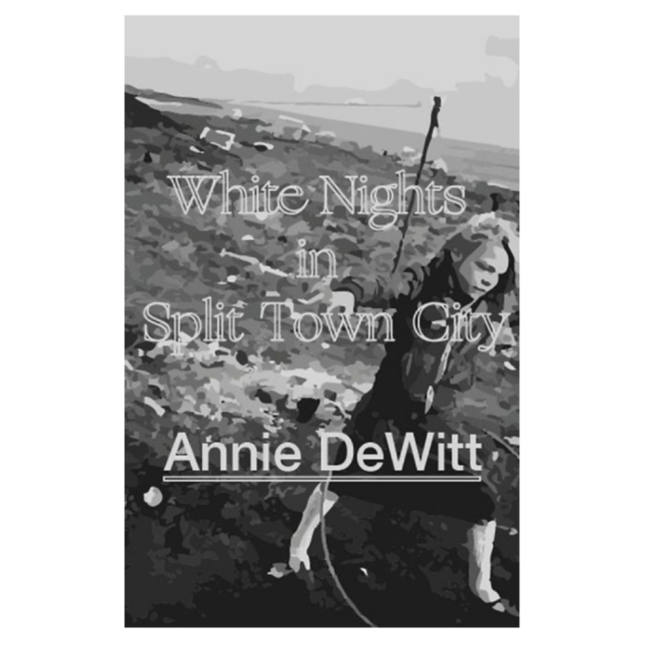 White Nights in Split Town City, Annie DeWitt (Tyrant)