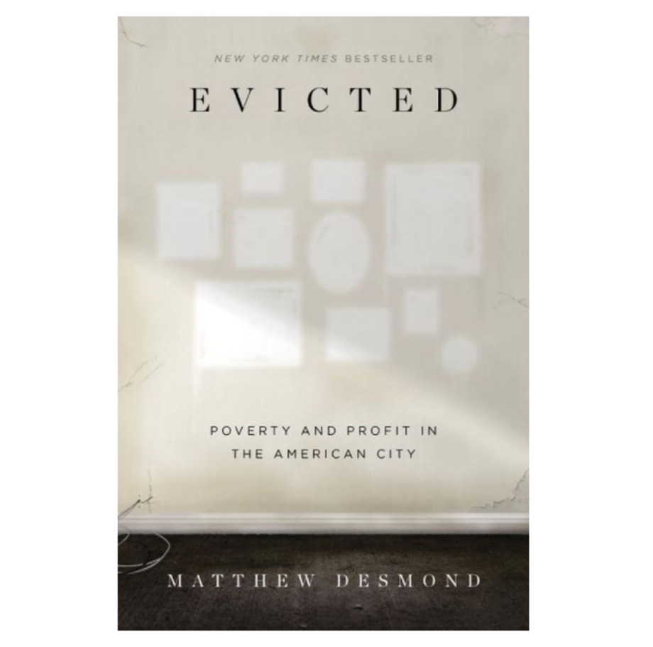 Evicted: Poverty and Profit in the American City, Matthew Desmond (Crown)