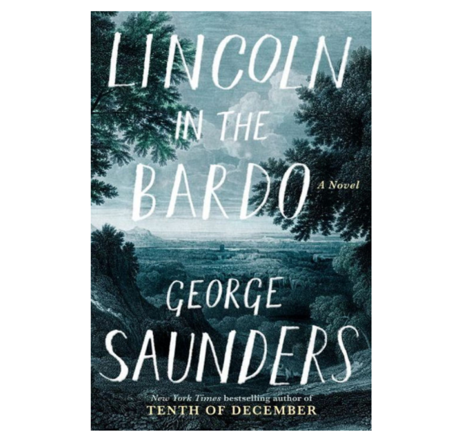 Lincoln at the Bardo, George Saunders (Random House)